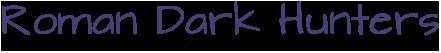 Roman Dark Hunters Logo